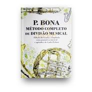 Bona Método Completo De Divisão Musical - Pedron - Rb-0130