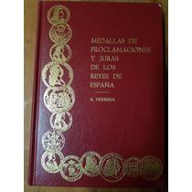 Medallas De Proclamaciones Y Juras De Adolfo Herrera