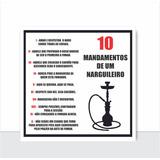Placa Decorativa - Os 10 Mandamentos Do Narguile