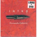 Fernando Cabrera - Intro. Dvd + Libro