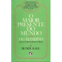 Livro O Maior Presente Do Mundo Og Mandino
