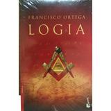 Logia, Francisco Ortega