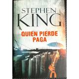 Libro Quien Pierde Gana Stephen King