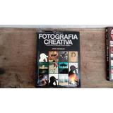 Libro La Fotografia Creativa De John Hedgecoe