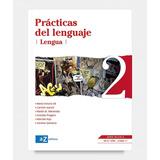 Prácticas Del Lenguaje - Serie Blanca - Az Editores