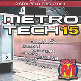 Cd Duplo Metro Tech 15 (98.5 Metropolitana)