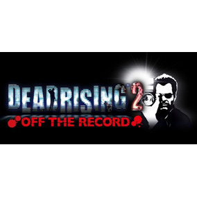 Dead Rising 2 Off The Record @ Pc Original Steam