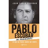 Libro Pdf Pablo Escobar In Fraganti