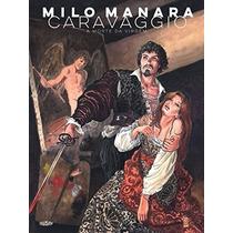 Caravaggio A Morte Da Virgem Milo Manara