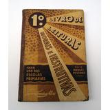 Livro De Leituras Morais E Instrutivas Serie Rangel Pestana