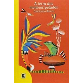 Livro A Terra Dos Meninos Pelados - 38ª Ed Graciliano Ramos