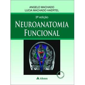 E-book Neuroanatomia Funcional - Angelo Machado 3ª Ed Pdf