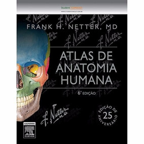 Livro Atlas De Anatomia Humana Netter 6° Ed. Novo E Lacrado
