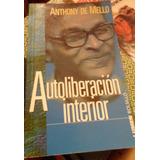 Libro Autoliberación Interior Anthony De Mello