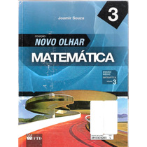 Matemática, Novo Olhar - Joamir Souza