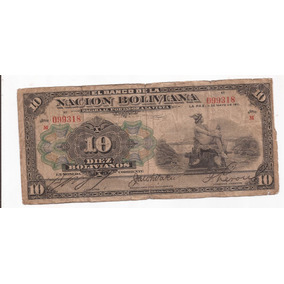 Bolivia Antiguo Billete De 10 Bolivianos Año 1911 !