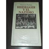 Heidegger. Heidegger Y El Nazismo. Victor Farias.