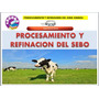 Sebo De Vaca Proceso De Refinacion Para Hacer Jabon Y Velas
