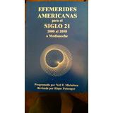 Efemérides Siglo 21 (2000-2050)para Medianoche