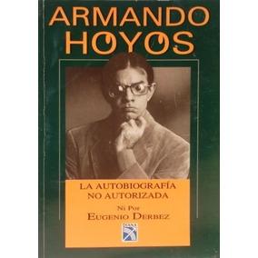 Armando Hoyos; Eugenio Derbez
