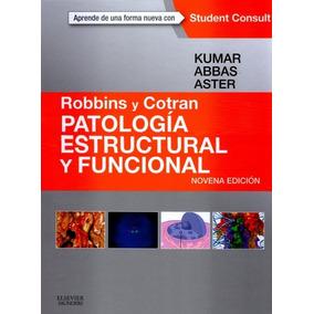 gratis patologia estructural y funcional de robbins 8va edicion