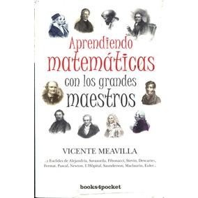 Aprendiendo Matematicas Con Los Grandes Maestros - Meavilla,