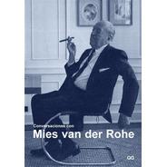Conversaciones Con Mies Van Der Rohe Certezas Americanas