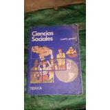 Libro De Ciencias Sociales 4to Cuarto Grado Editorial Teduca