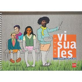 Libro Artes Visuales, Tercero. Secundaria - Nuevo