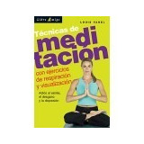 Técnicas De Meditación- Louis Vanel- Ed. Libro Amigo-