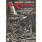 Antigo Livro De São Cipriano - O Gigante E Verdadeiro Capa D