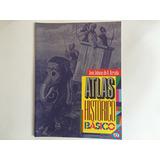 Atlas Histórico Básico - José Jobson De A. Arruda