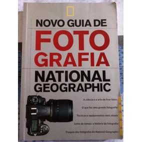 Livro Novo Guia De Fotografia National Geographic