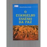 Livro O Evangelio Essenio Da Paz