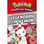 Pokemon. Guia Oficial Del Mitico Y Legen - Varios Autores
