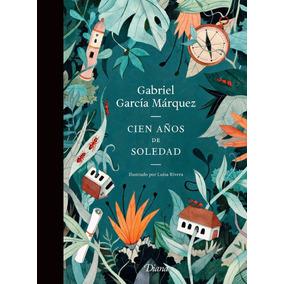 Cien Años De Soledad Ilustrado .. Gabriel García Márquez Dhl