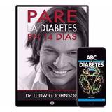 Pare La Diabetes En 14 Dias Ludwig Johnson 11 Libros Digital
