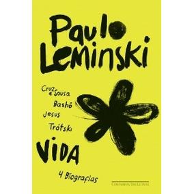 Livro Vida 4 Biografias Paulo Leminski