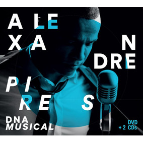 Dvd Alexandre Pires - Dna Musical (dvd + 2 Cds)