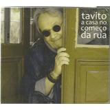 Cd - Tavito - A Casa No Começo Da Rua - Digypack E Lacrado