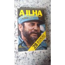 Livro A Ilha - Fernando Morais