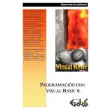 Programación Con Visual Basic 6 - Eidos Digital