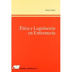 Etica Y Legislacion En Enfermeria