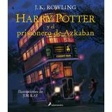 Harry Potter Y El Prisionero De Azkaban Ilustrado