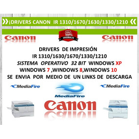 Drivers Canon Ir1310/1670/1630/1330 Windows 7/8/10/32 Bit