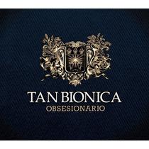 Cd Tan Bionica Obsesionario Open Music