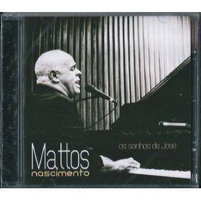 Cd Mattos Nascimento - Os Sonhos De José (bônus Pb)