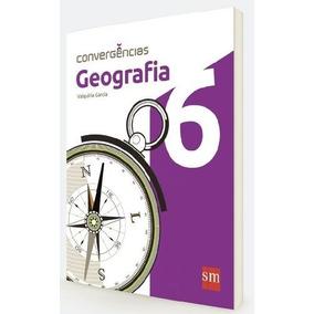 Convergencias - Geografia - 6º Ano - Ensino Fundamental Ii -