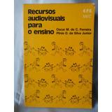 Livro Recursos Audiovisuais Para O Ensino- Nº 2795