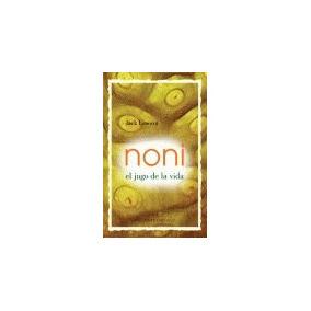 Noni (el Jugo De La Vida) - Bols.; Jack Lawson